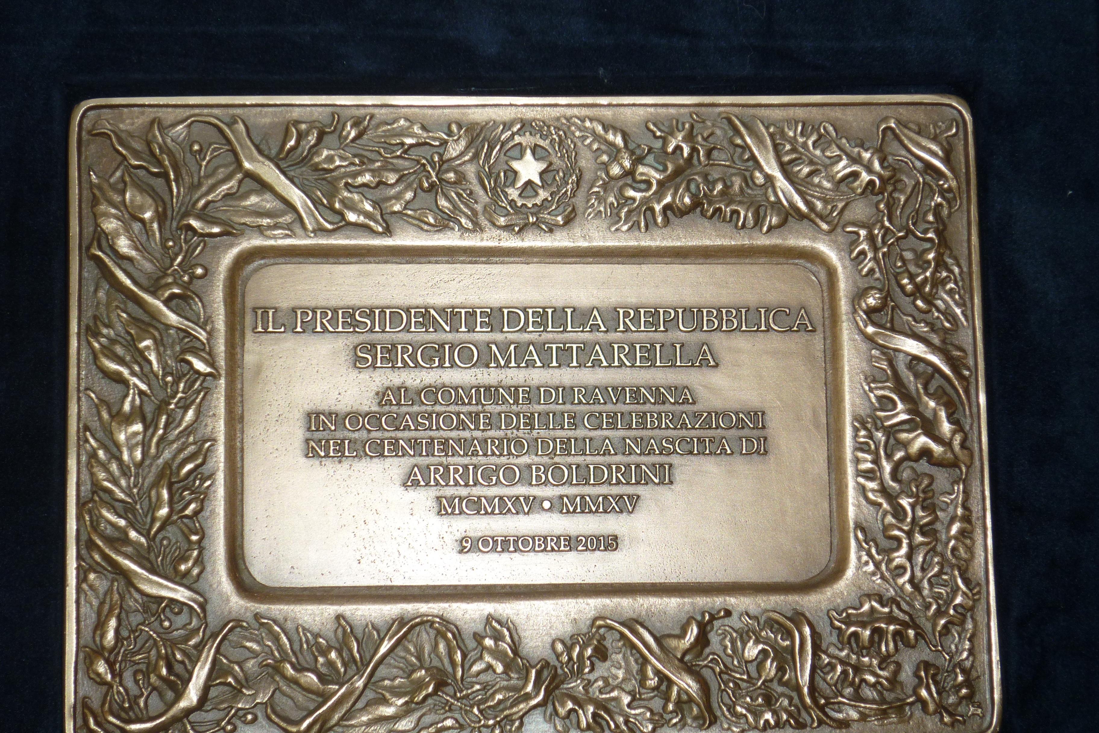 Premio della Presidenza della Repubblica al Comune di Ravenna per il Convegno per il centenario di Boldrini, 9 ottobre 2015